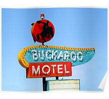 Buckaroo Motel Sign, Tucumcari, New Mexico Poster
