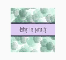 Destroy the Patriarchy Unisex T-Shirt