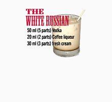 White russian Unisex T-Shirt