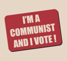 I'm a Communist and I Vote by Stuart Stolzenberg