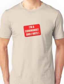 I'm a Communist and I Vote T-Shirt