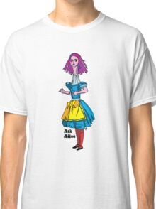 Ask Alice Classic T-Shirt