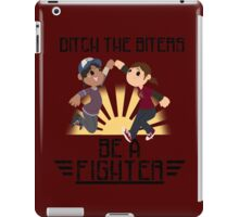 Ditch The Biters, Be A Fighter iPad Case/Skin