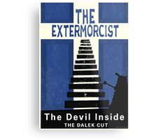 The Devil Inside. The Dalek Cut. Metal Print