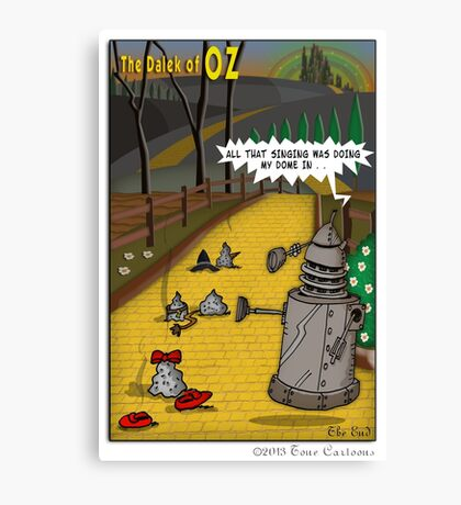 The Dalek Of OZ Canvas Print