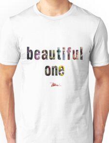 Beautiful One Unisex T-Shirt