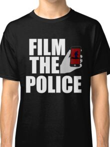 FILM THE POLICE (I CAN'T BREATHE)  Classic T-Shirt