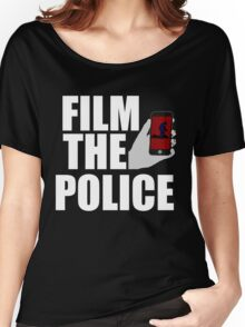 FILM THE POLICE (I CAN'T BREATHE)  Women's Relaxed Fit T-Shirt