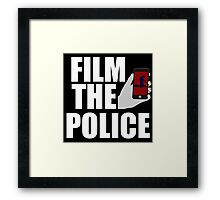FILM THE POLICE (I CAN'T BREATHE)  Framed Print