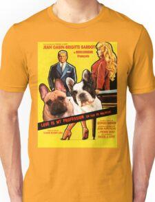 French Bulldog Art - Love Is My Profession Movie Poster Unisex T-Shirt