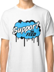 League of Legends: Support or Feed Classic T-Shirt