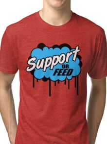 League of Legends: Support or Feed Tri-blend T-Shirt