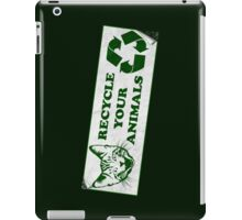 Please recycle your animals iPad Case/Skin