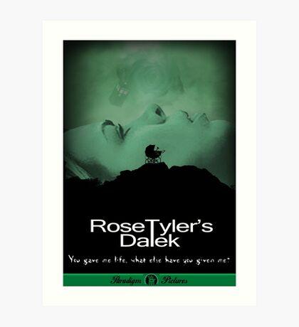Rose Tyler's Dalek Art Print
