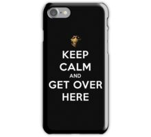 Mortal Kombat - Keep Calm And Get Over Here  iPhone Case/Skin