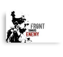 Front Toward Enemy Canvas Print