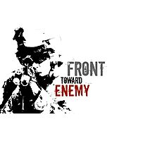 Front Toward Enemy Photographic Print