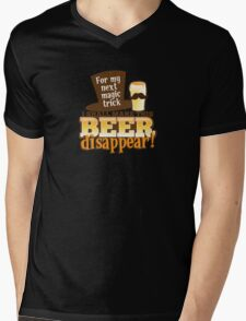For my next magic trick I shall make this BEER Disappear! Mens V-Neck T-Shirt