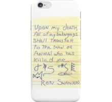 Ron Swanson's Will iPhone Case/Skin