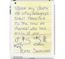 Ron Swanson's Will iPad Case/Skin
