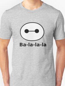 Ba-la-la-la Unisex T-Shirt