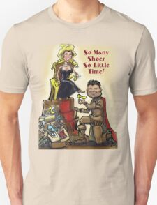 So Many Shoes So Little Time! T-Shirt
