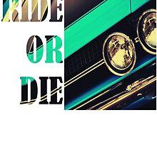Ride Or Die  by IainW98