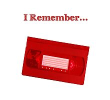 I Remember... VHS Photographic Print