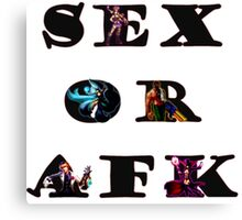 Sex or AFK Canvas Print