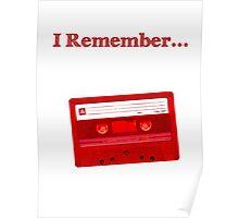 I Remember... Cassette Poster