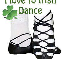 I love to Irish dance by didgedesigns