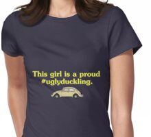 #Uglyducklings Womens Fitted T-Shirt