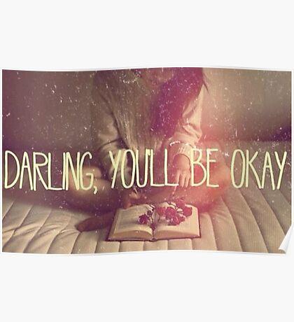 Darling You'll Be Okay  Poster