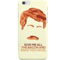 Ron Swanson (Nick Offerman) - A Breakfast Hero iPhone Case/Skin