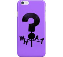 Gravity Falls WHAT? iPhone Case/Skin