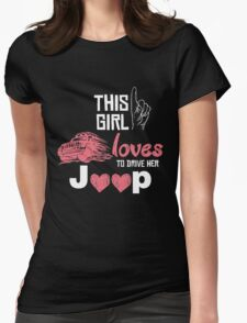 this girl loves to drive her jeep T-Shirt