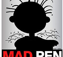 MAD PEN by Kenny Durkin