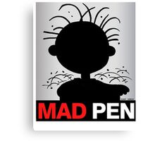 MAD PEN Canvas Print