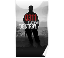 0311 Close With and Destroy Poster