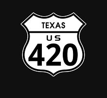Texas 420 Day US Highway Sign Unisex T-Shirt