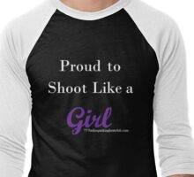 shoot like a girl w Men's Baseball ¾ T-Shirt