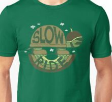 Slow Ride Unisex T-Shirt