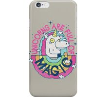 UNICORNS ARE FULL OF MAGIC! iPhone Case/Skin