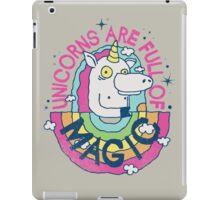 UNICORNS ARE FULL OF MAGIC! iPad Case/Skin