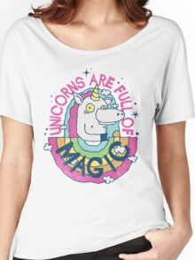 UNICORNS ARE FULL OF MAGIC! Women's Relaxed Fit T-Shirt