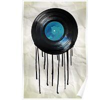 vinyl drip Poster