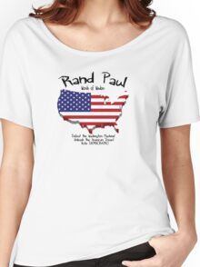 Rand Paul...Words of Wisdom! Women's Relaxed Fit T-Shirt