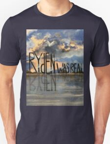 Ryden Was Real and the Scenic Landscape Knows It T-Shirt