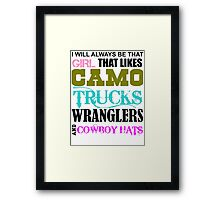 i'm a southern girl that likes  Framed Print