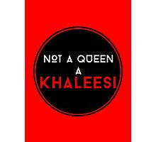 A Khaleesi Photographic Print